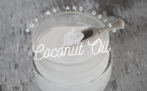 Coconut Oil Benefits and Buying Guide