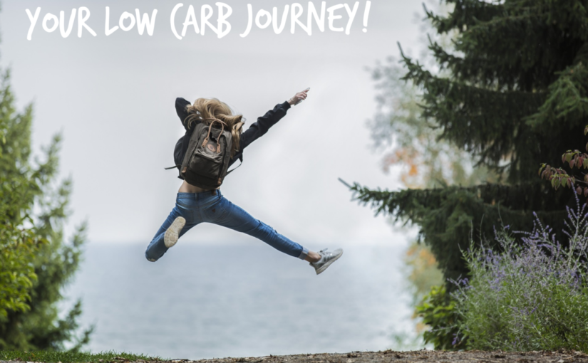 Your Low Carb Journey